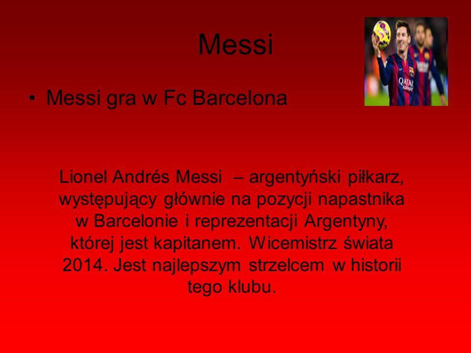 Messi Messi gra w Fc Barcelona