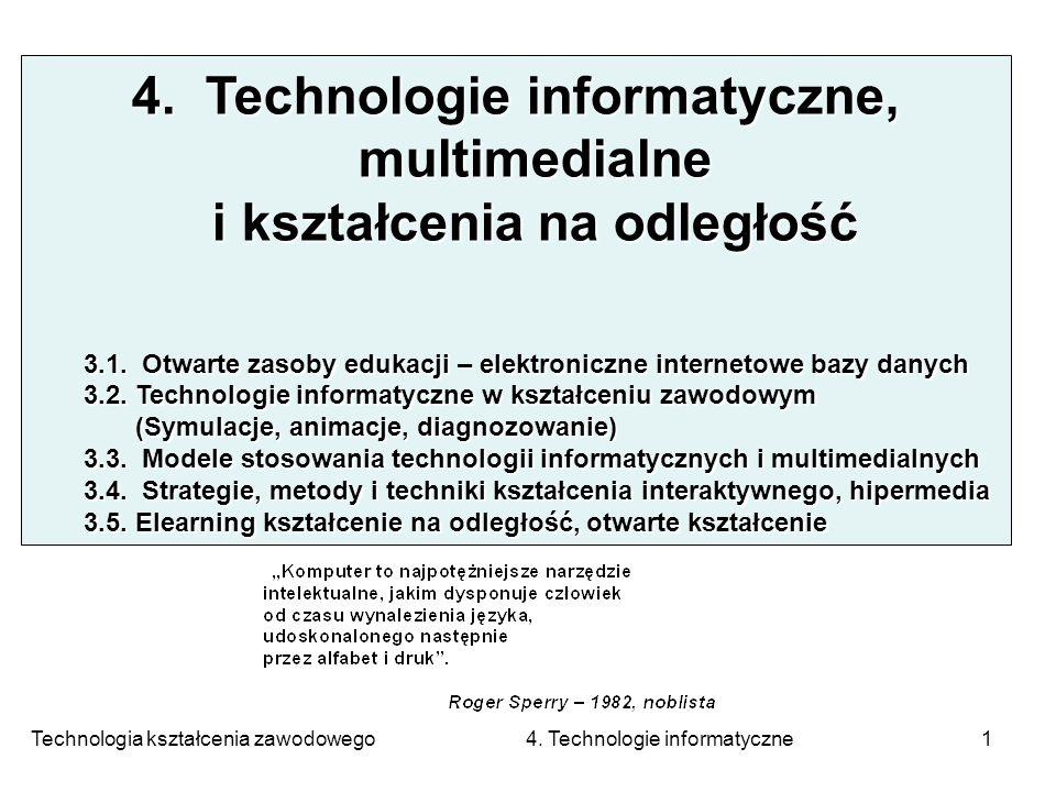 4. Technologie informatyczne, multimedialne i kształcenia na odległość