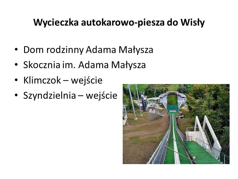 Wycieczka autokarowo-piesza do Wisły