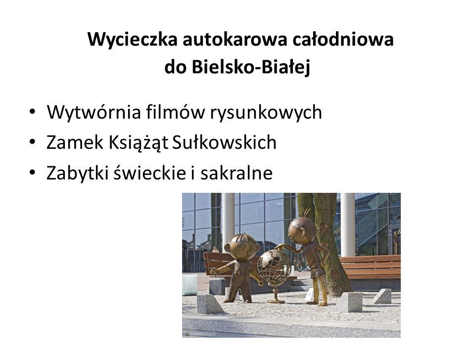 Wycieczka autokarowa całodniowa do Bielsko-Białej