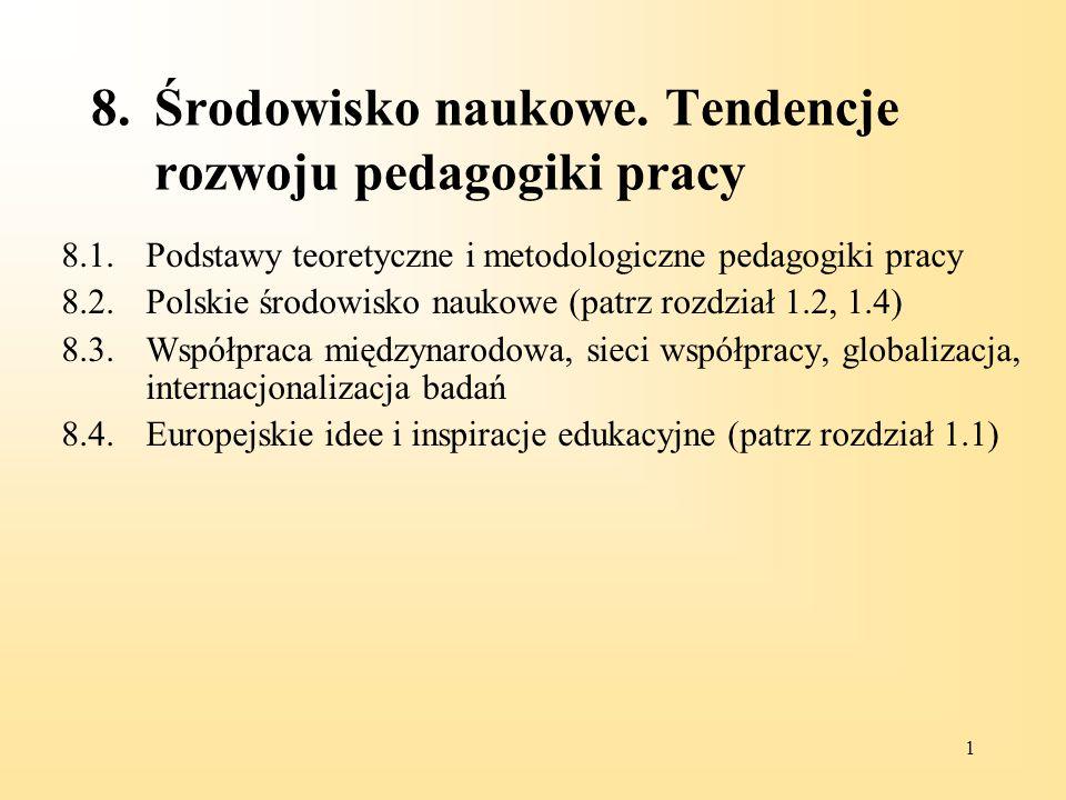 8. Środowisko naukowe. Tendencje rozwoju pedagogiki pracy