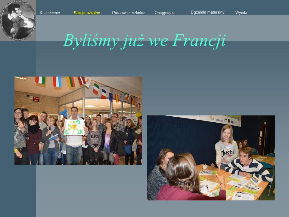 Byliśmy już we Francji Sekcje szkolne Kształcenie Pracownie szkolne