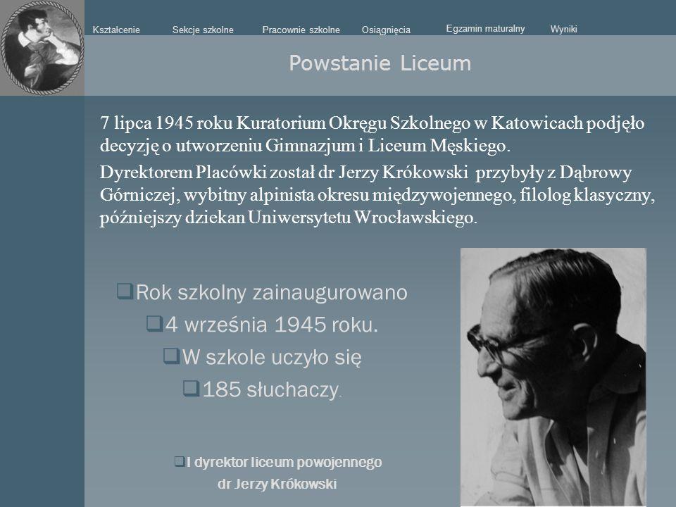 I dyrektor liceum powojennego dr Jerzy Krókowski