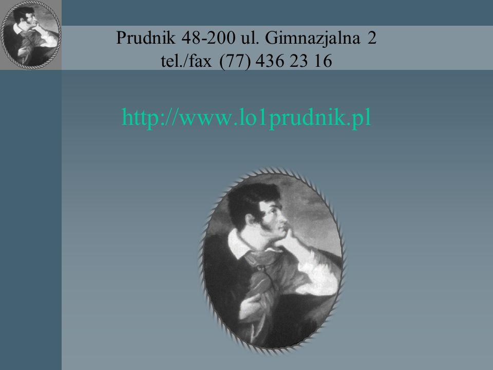 Prudnik 48-200 ul. Gimnazjalna 2 tel. /fax (77) 436 23 16 http://www