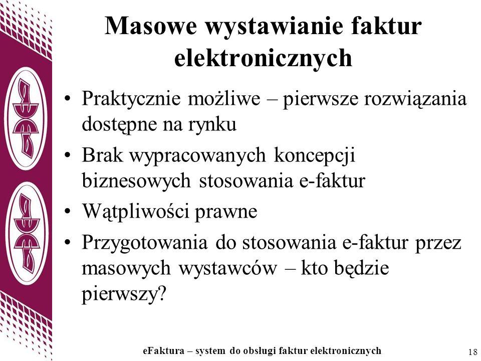 Masowe wystawianie faktur elektronicznych