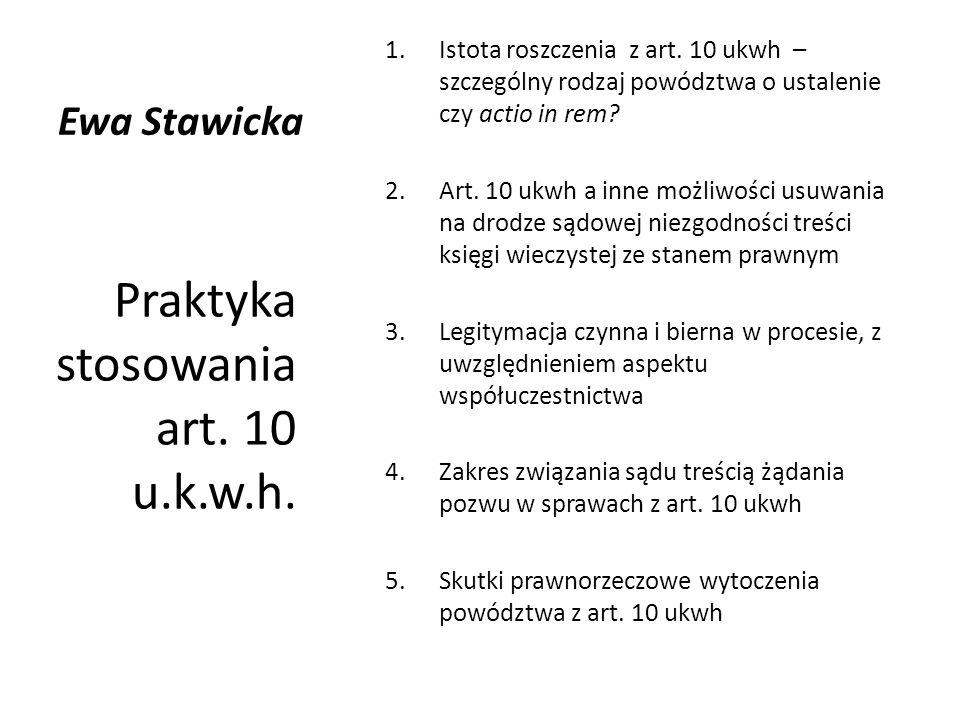 Praktyka stosowania art. 10 u.k.w.h.