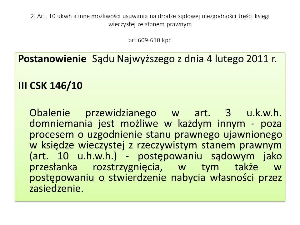 Postanowienie Sądu Najwyższego z dnia 4 lutego 2011 r. III CSK 146/10