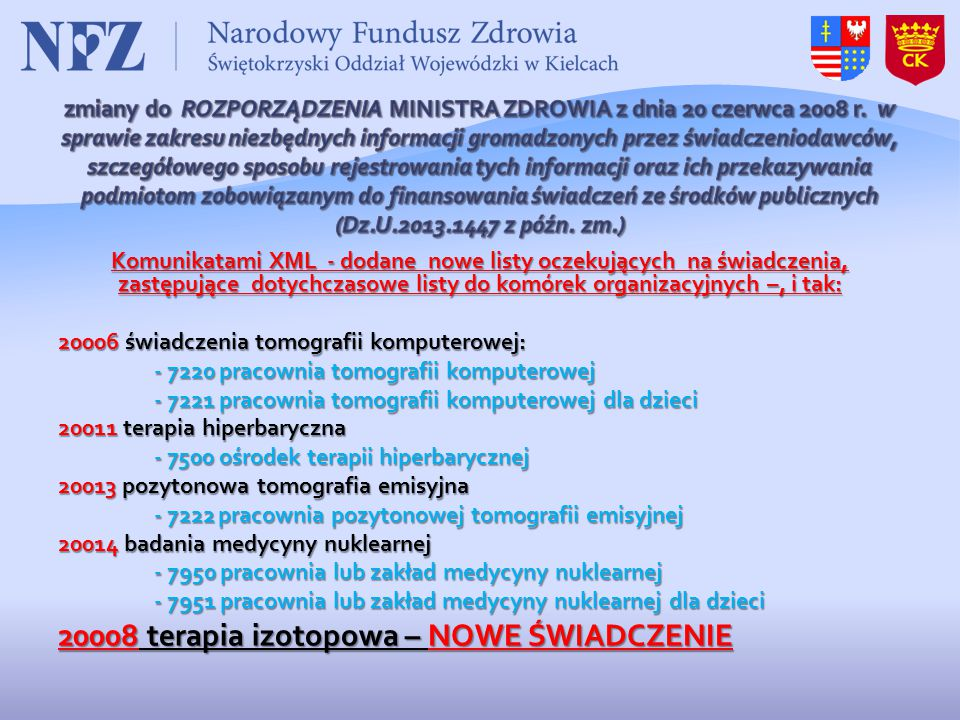 20008 terapia izotopowa – NOWE ŚWIADCZENIE