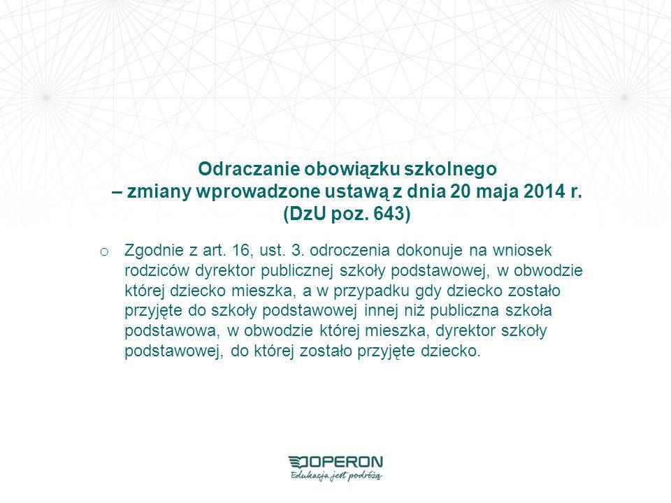 Odraczanie obowiązku szkolnego – zmiany wprowadzone ustawą z dnia 20 maja 2014 r. (DzU poz. 643)