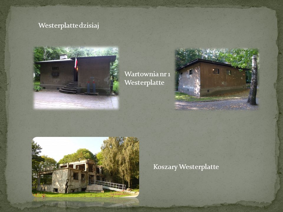 Westerplatte dzisiaj Wartownia nr 1 Westerplatte Koszary Westerplatte