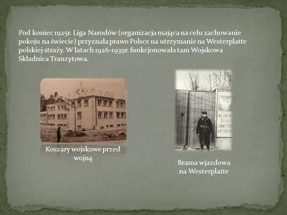 Koszary wojskowe przed wojną Brama wjazdowa na Westerplatte
