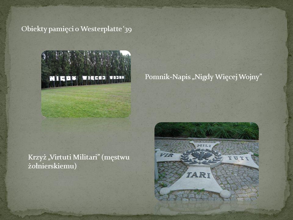 Obiekty pamięci o Westerplatte '39