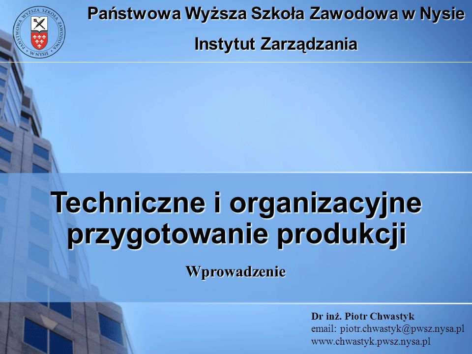 Techniczne i organizacyjne przygotowanie produkcji
