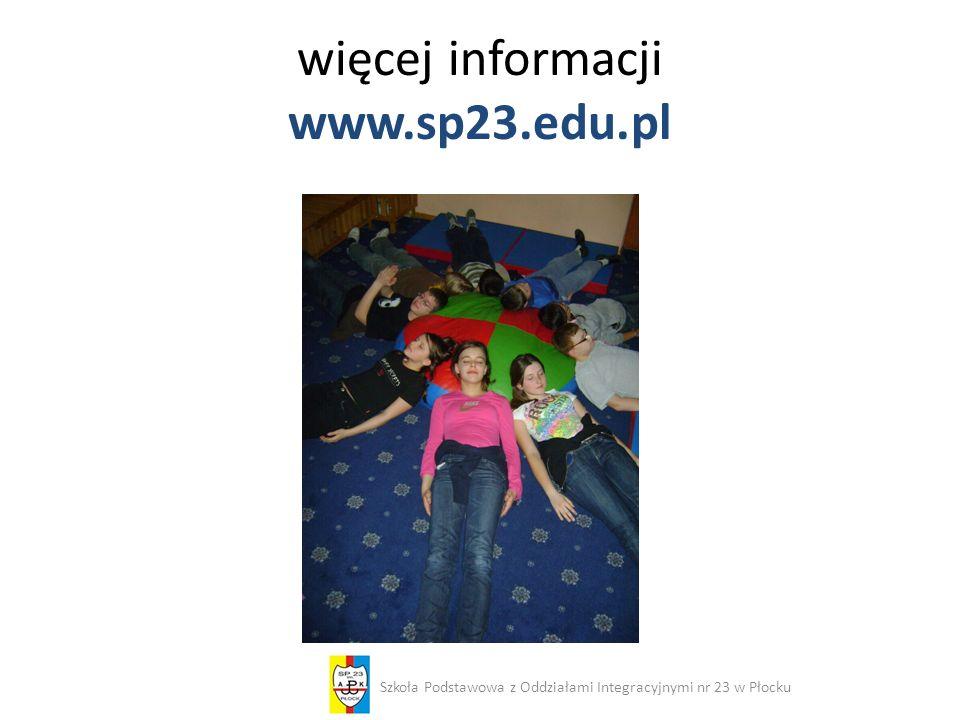więcej informacji www.sp23.edu.pl
