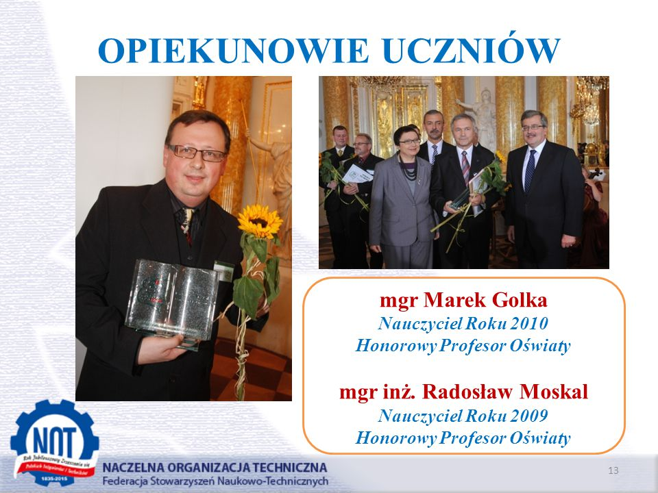 Honorowy Profesor Oświaty mgr inż. Radosław Moskal