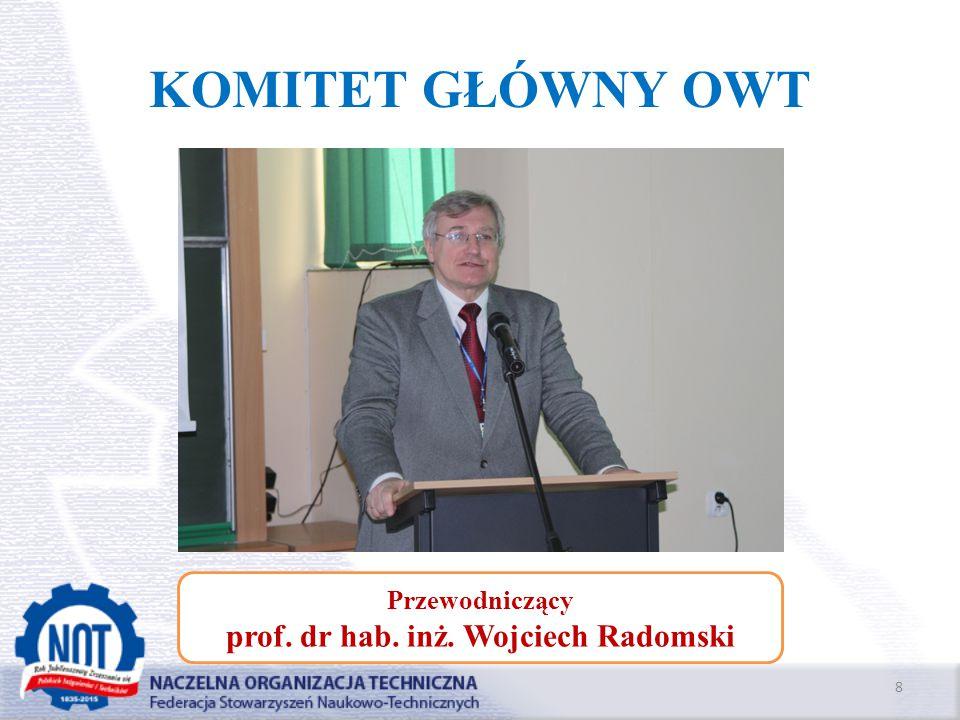 prof. dr hab. inż. Wojciech Radomski