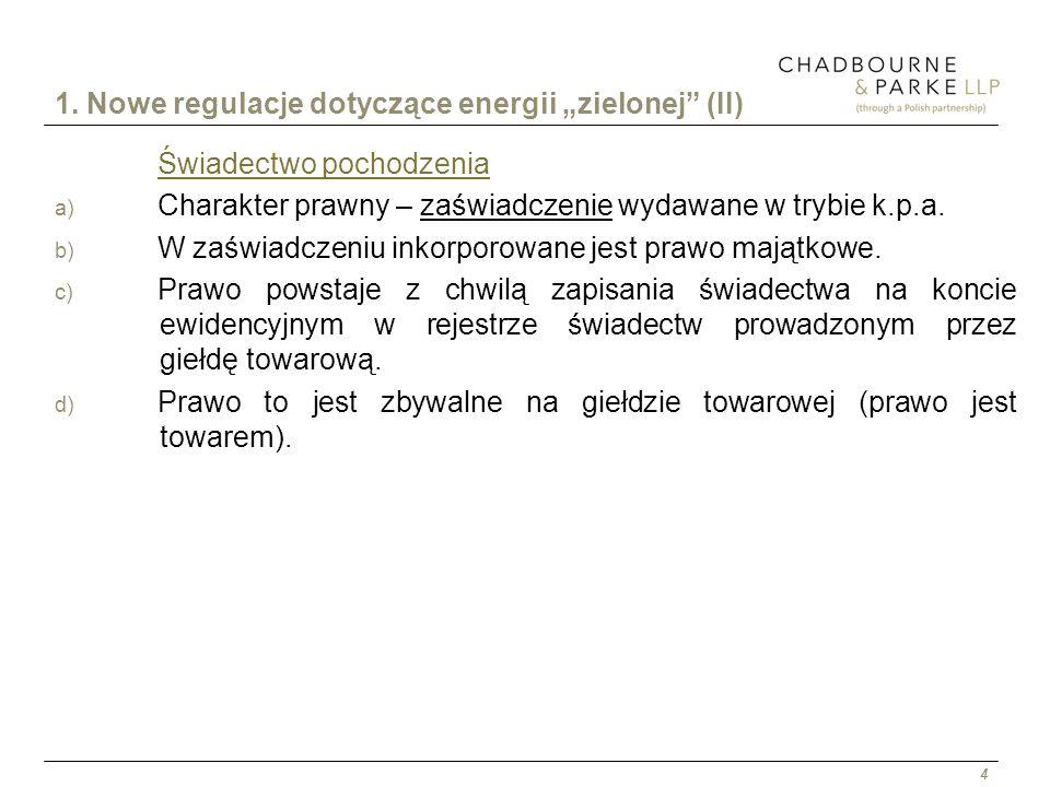 """1. Nowe regulacje dotyczące energii """"zielonej (II)"""