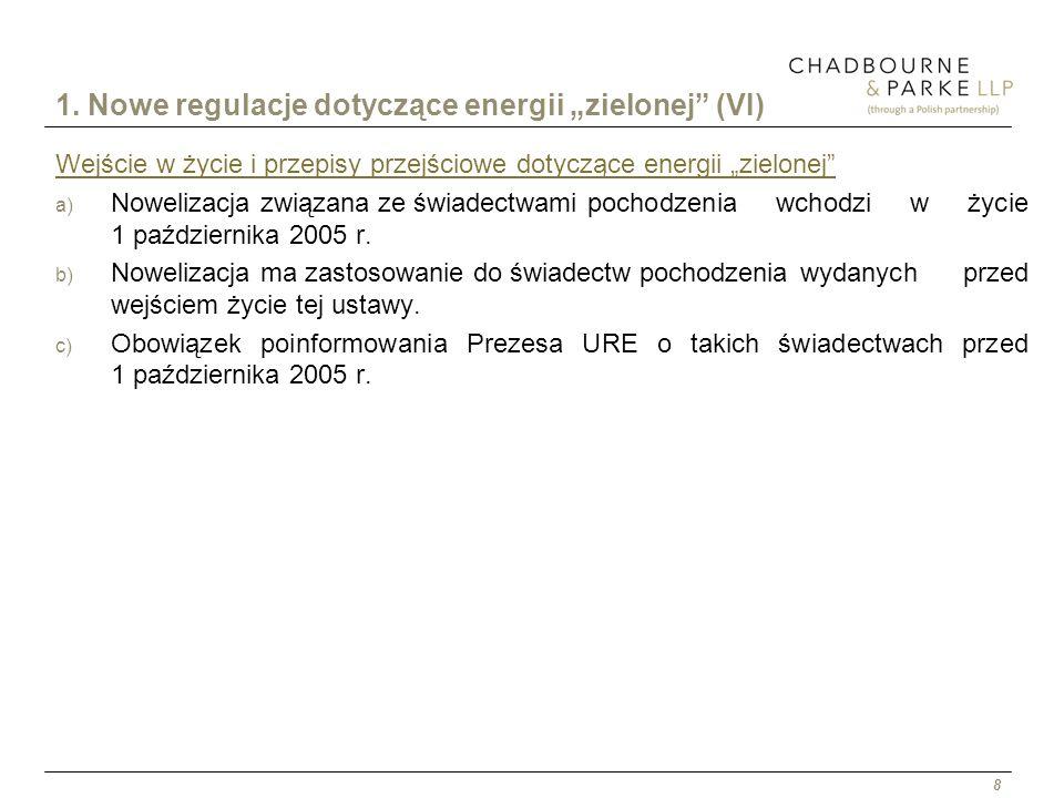 """1. Nowe regulacje dotyczące energii """"zielonej (VI)"""
