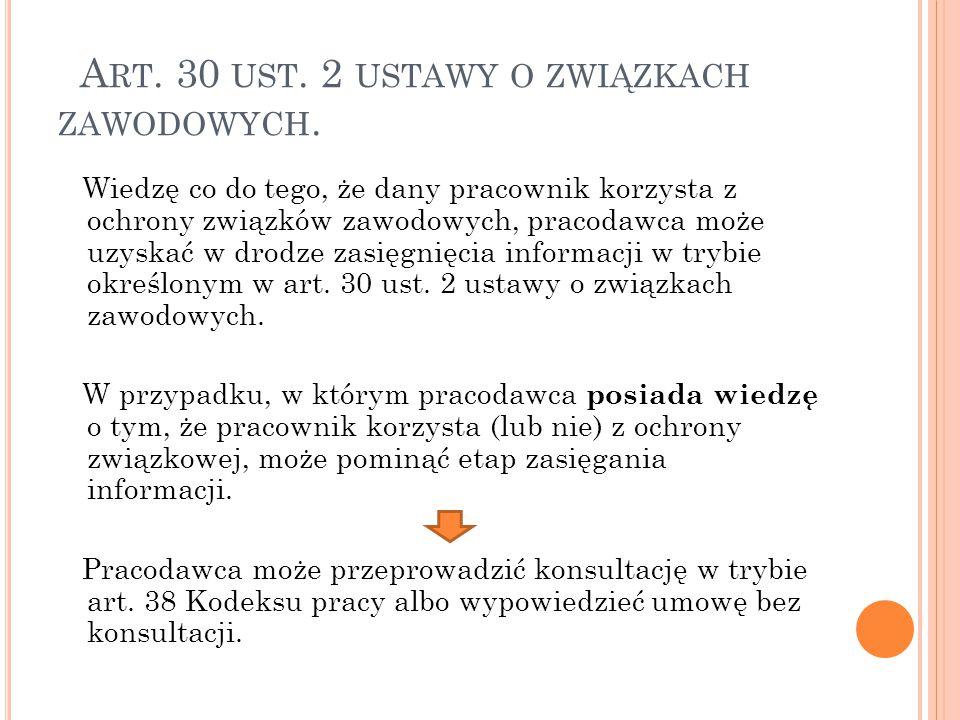 Art. 30 ust. 2 ustawy o związkach zawodowych.