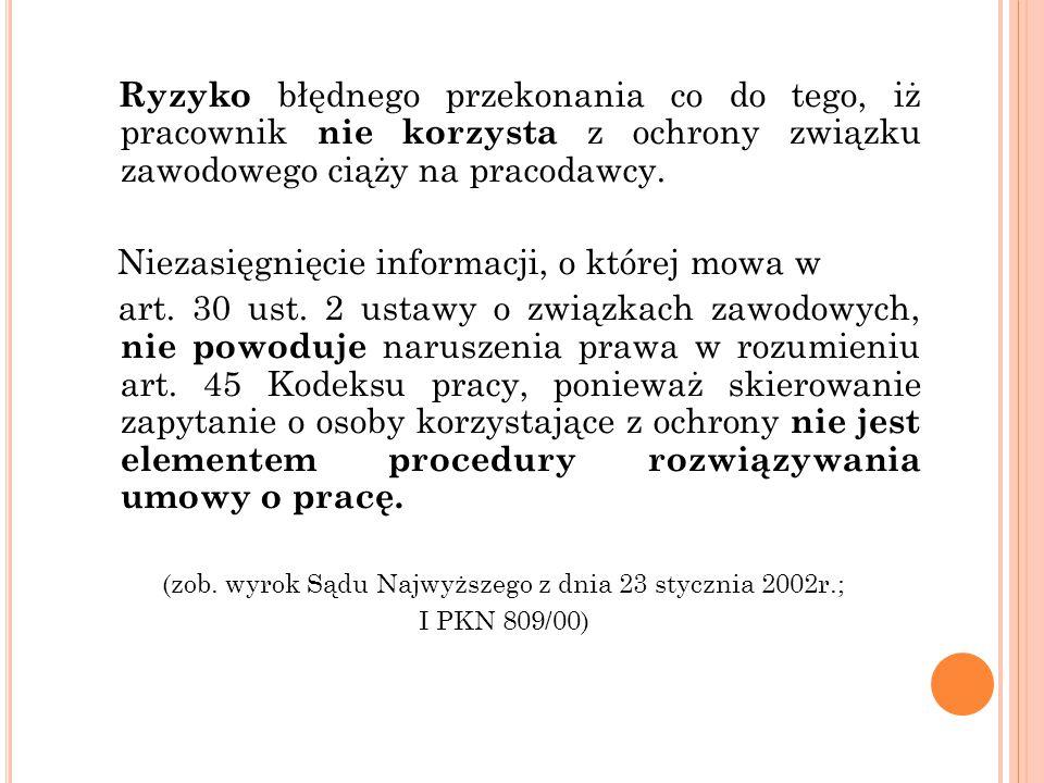 (zob. wyrok Sądu Najwyższego z dnia 23 stycznia 2002r.;