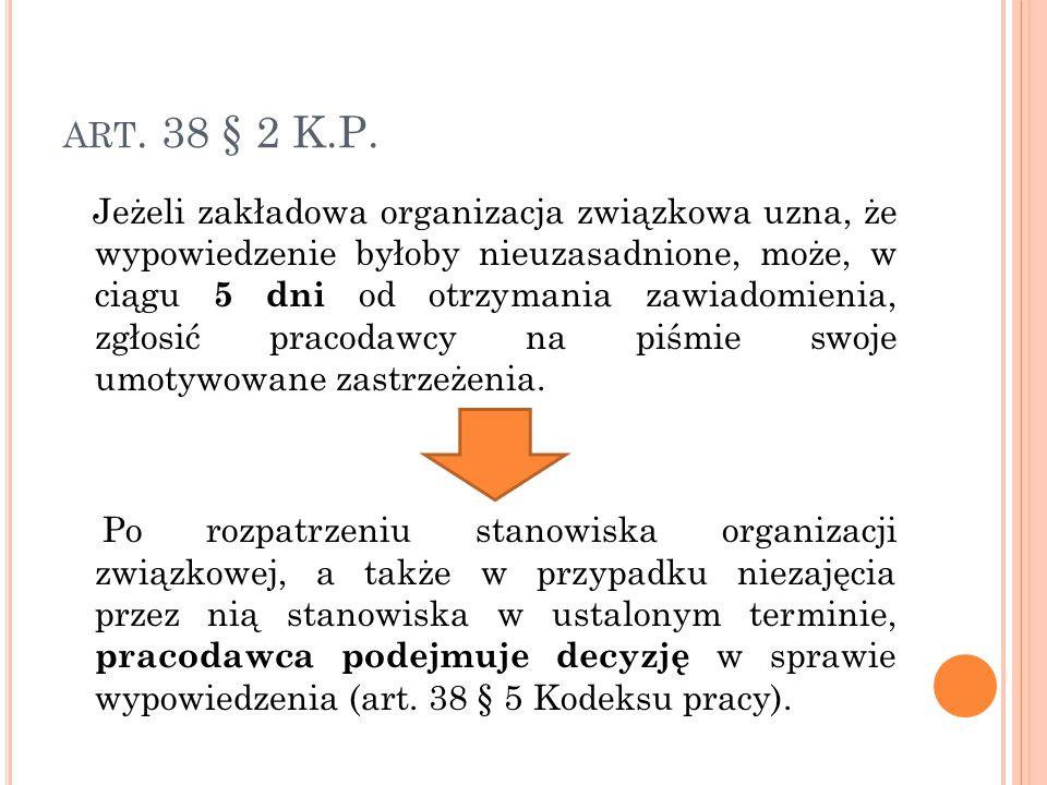 art. 38 § 2 K.P.