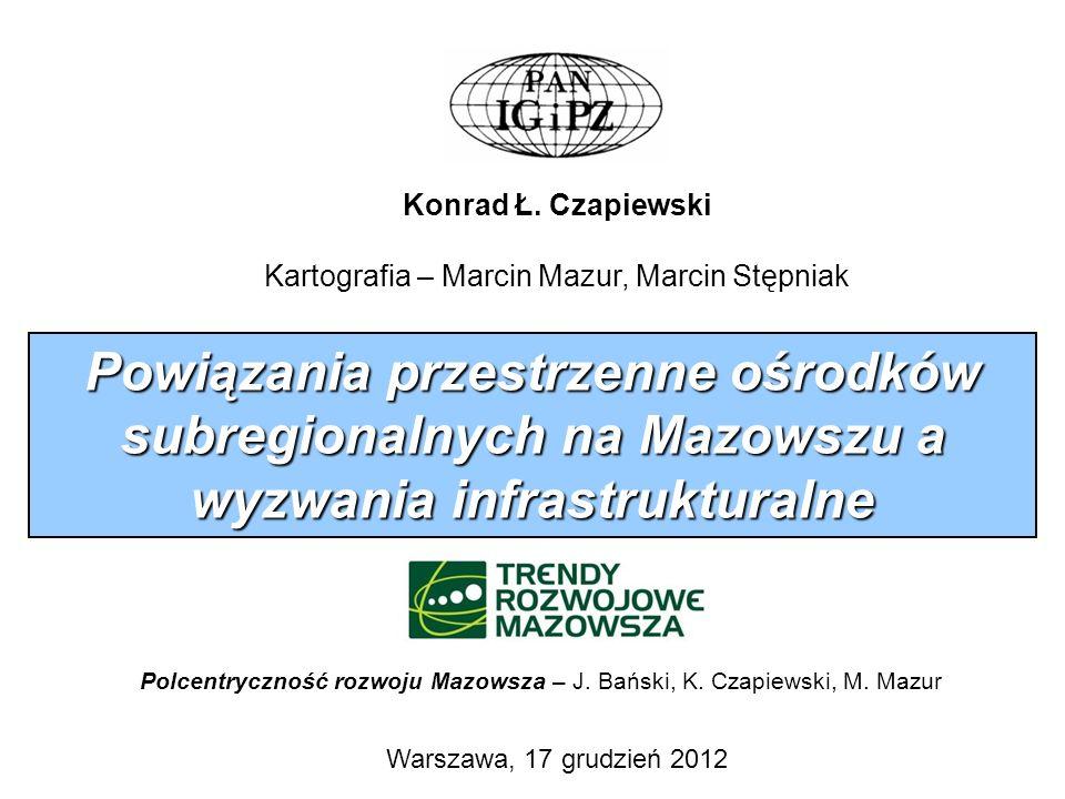 Konrad Ł. Czapiewski Kartografia – Marcin Mazur, Marcin Stępniak.