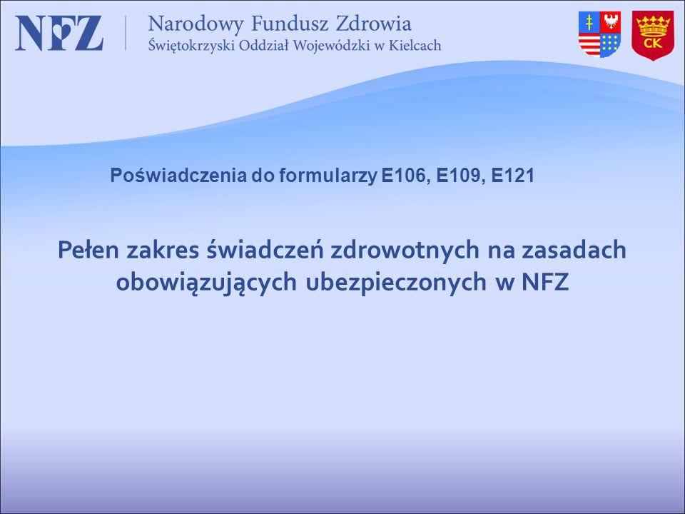 Poświadczenia do formularzy E106, E109, E121