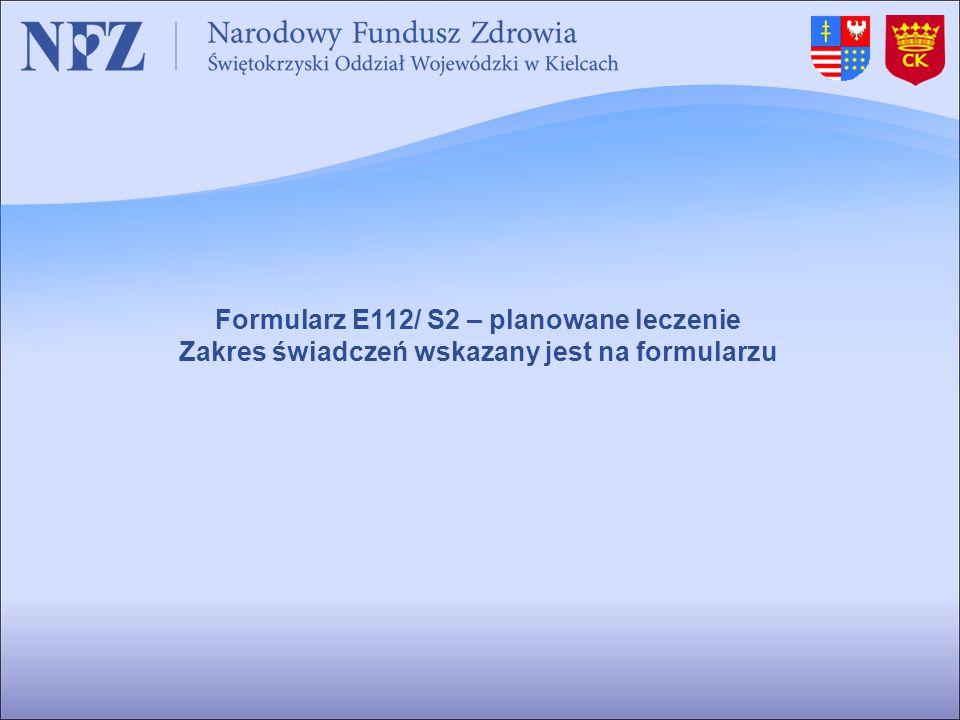 Formularz E112/ S2 – planowane leczenie