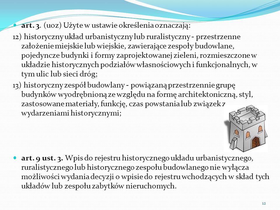 art. 3. (uoz) Użyte w ustawie określenia oznaczają: