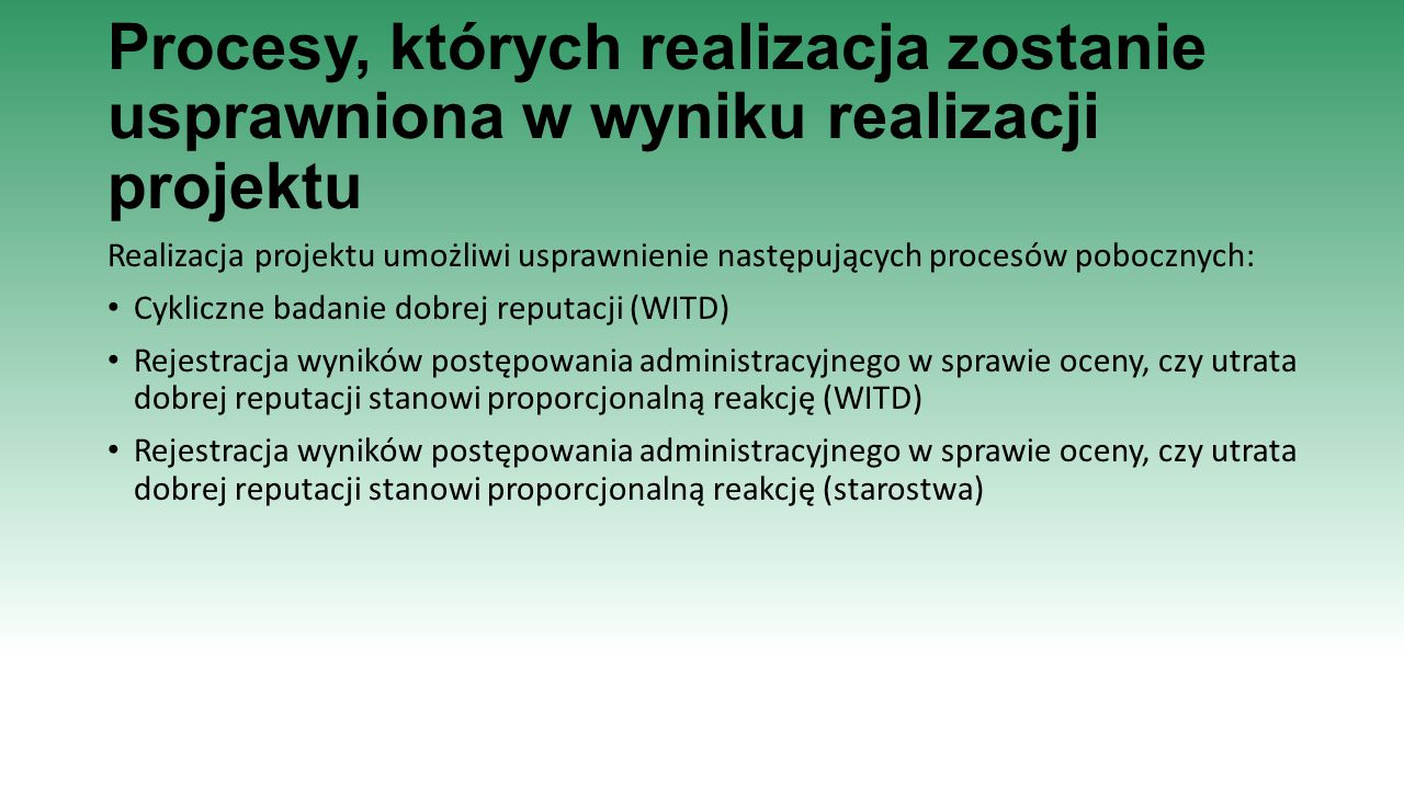 Procesy, których realizacja zostanie usprawniona w wyniku realizacji projektu