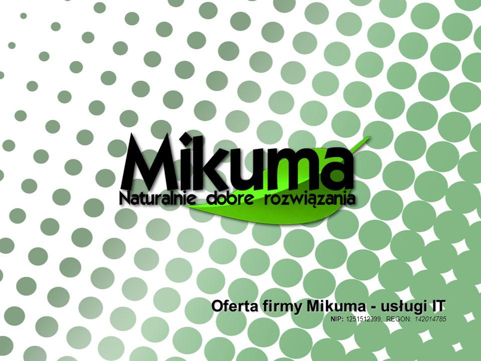 Oferta firmy Mikuma - usługi IT
