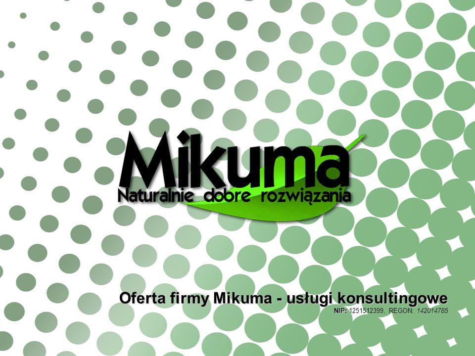 Oferta firmy Mikuma - usługi konsultingowe