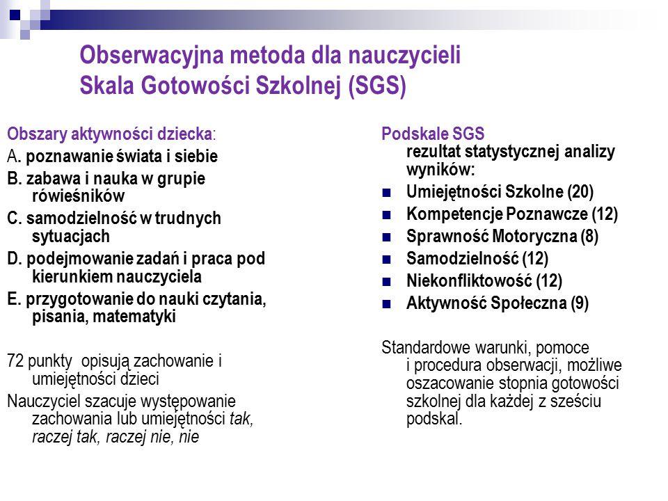 Obserwacyjna metoda dla nauczycieli Skala Gotowości Szkolnej (SGS)