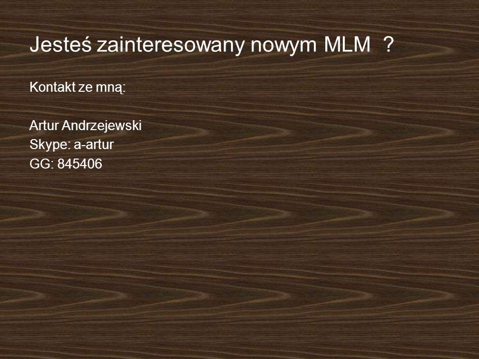 Jesteś zainteresowany nowym MLM