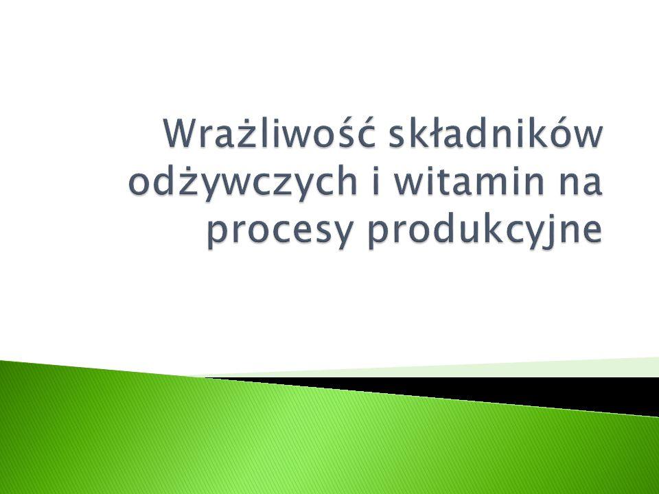 Wrażliwość składników odżywczych i witamin na procesy produkcyjne