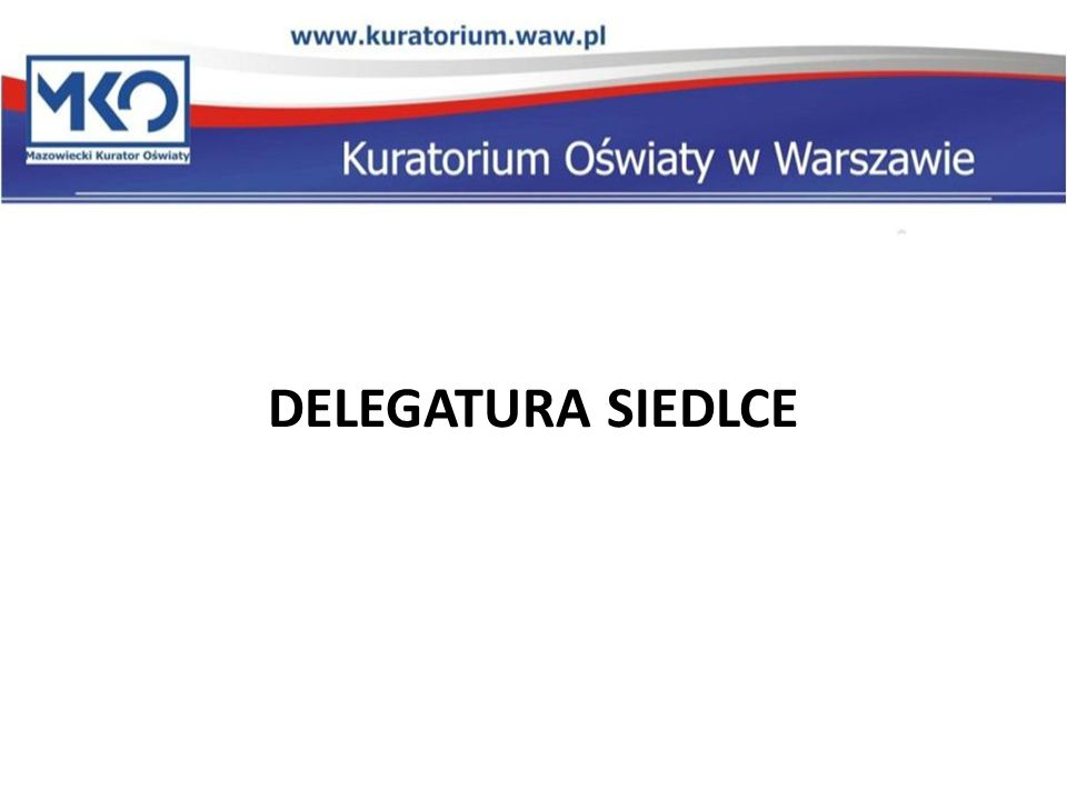 DELEGATURA SIEDLCE