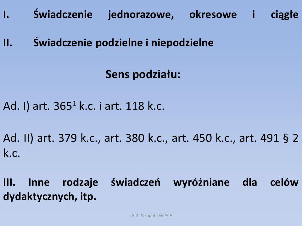 Ad. II) art. 379 k.c., art. 380 k.c., art. 450 k.c., art. 491 § 2 k.c.