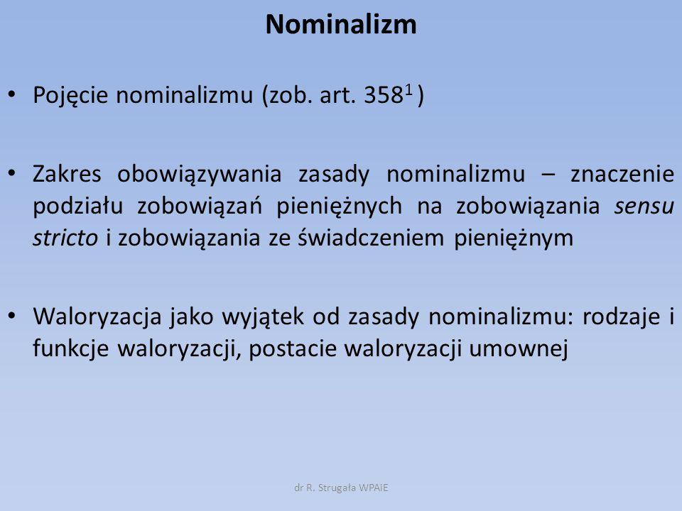 Nominalizm Pojęcie nominalizmu (zob. art. 3581 )