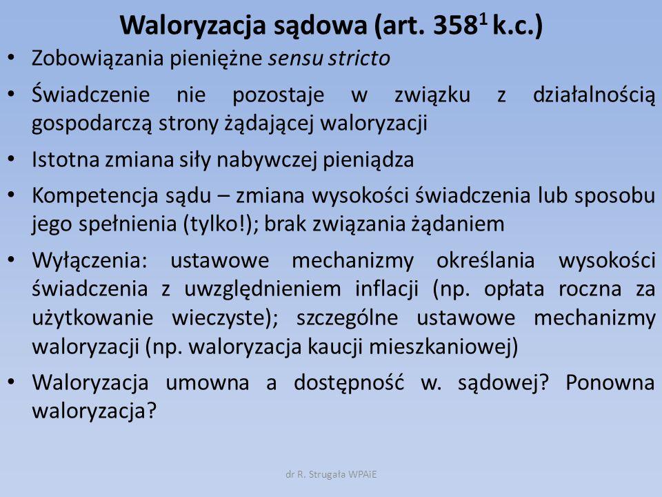 Waloryzacja sądowa (art. 3581 k.c.)