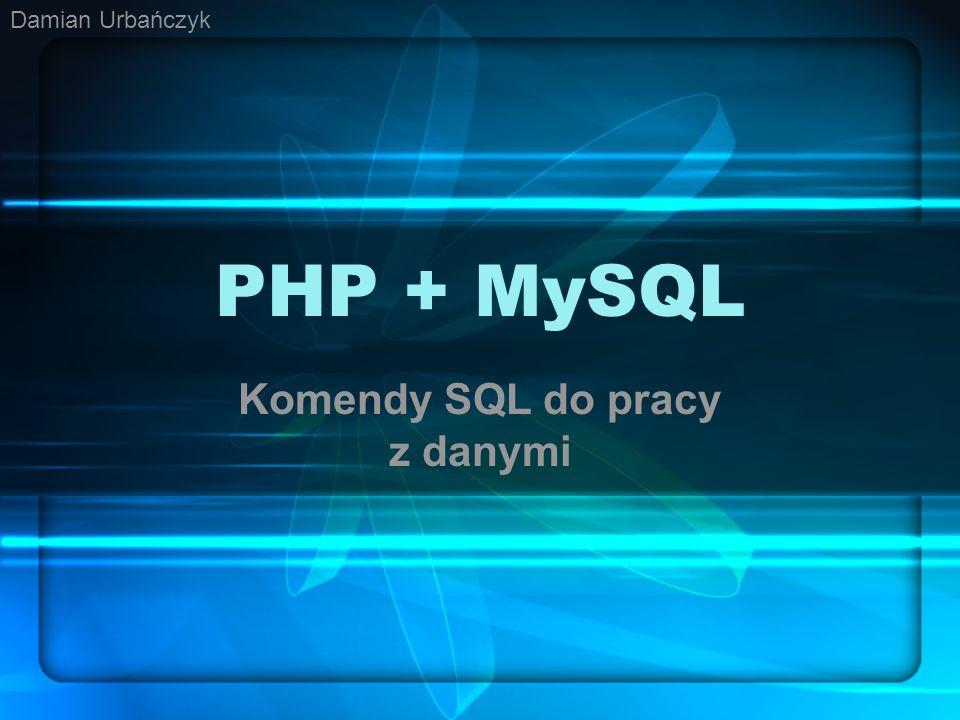 Komendy SQL do pracy z danymi