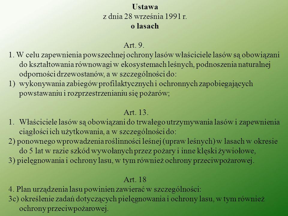 Ustawaz dnia 28 września 1991 r. o lasach. Art. 9.