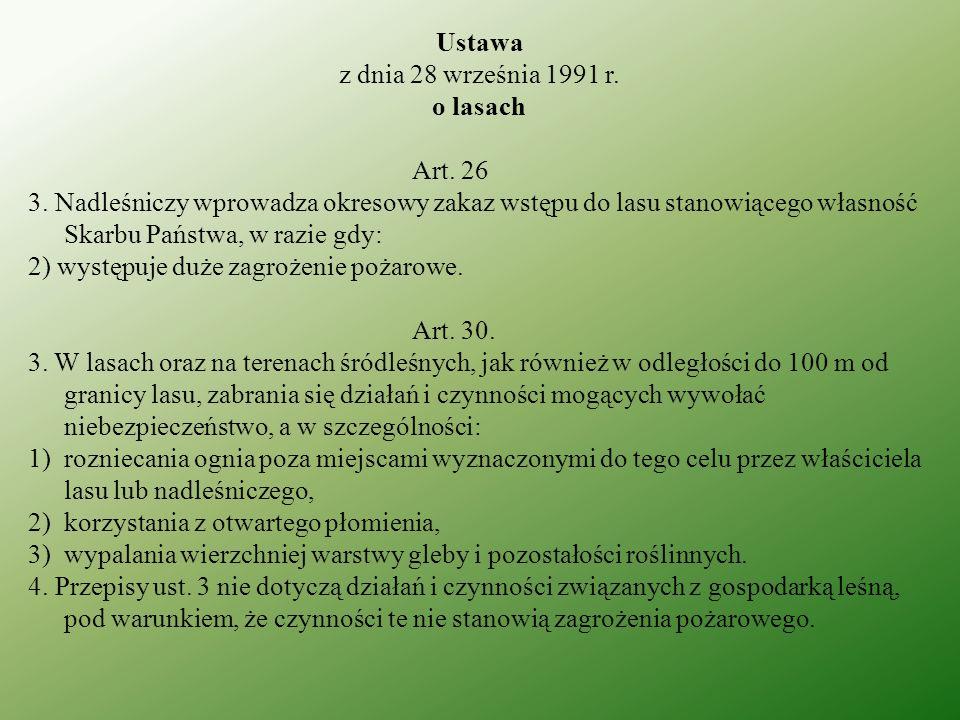 Ustawaz dnia 28 września 1991 r. o lasach. Art. 26.