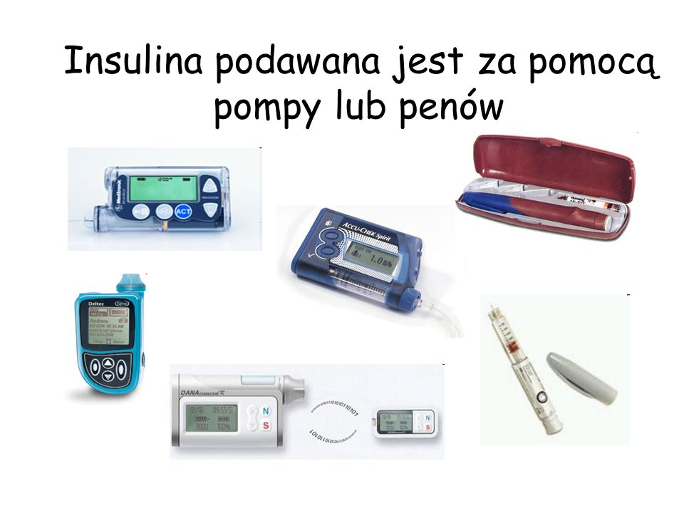 Insulina podawana jest za pomocą pompy lub penów
