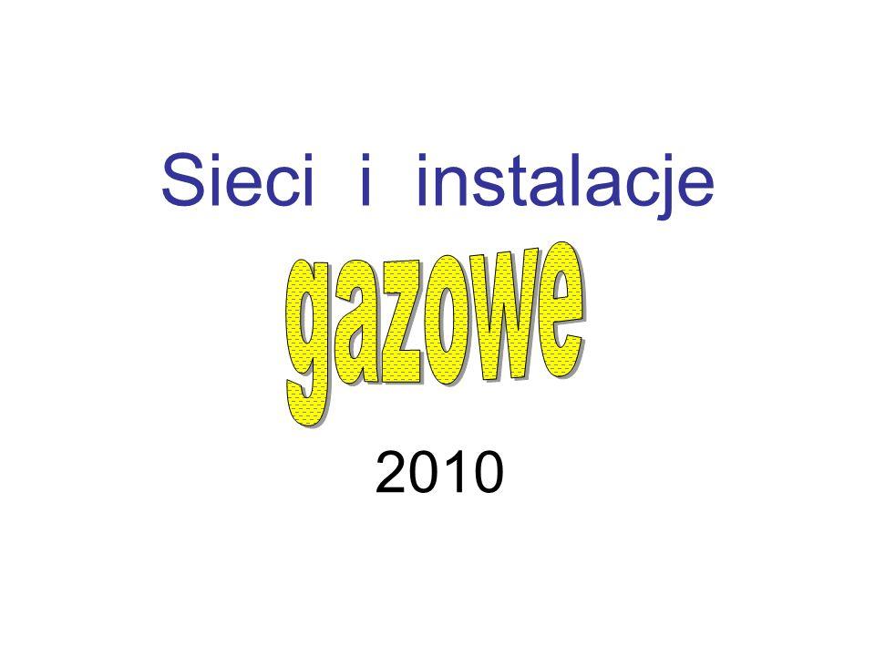 Sieci i instalacje gazowe 2010