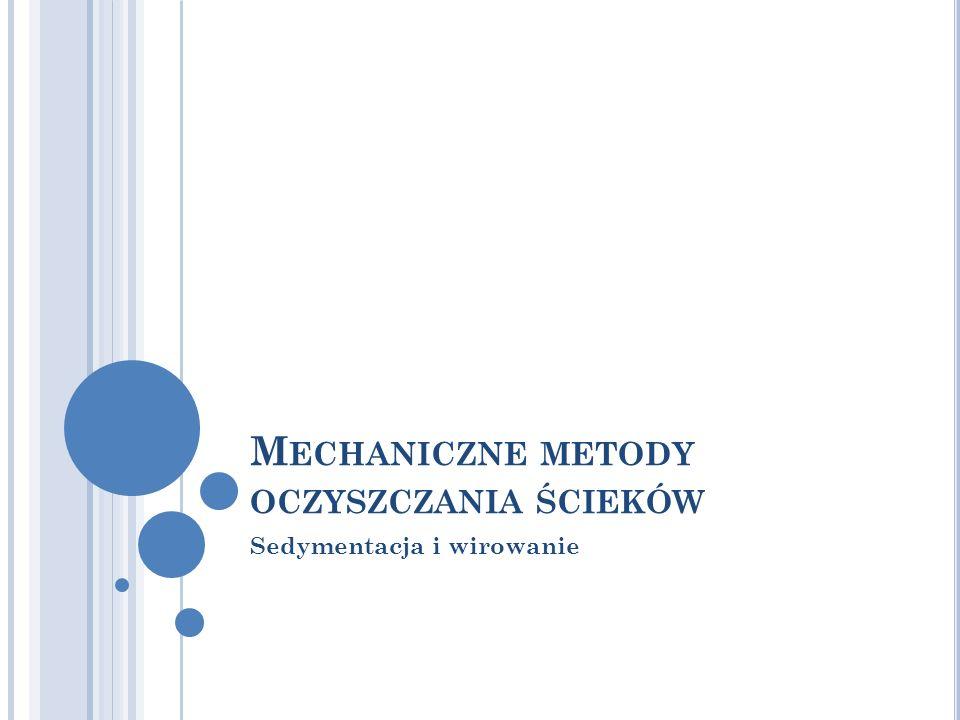 Mechaniczne metody oczyszczania ścieków