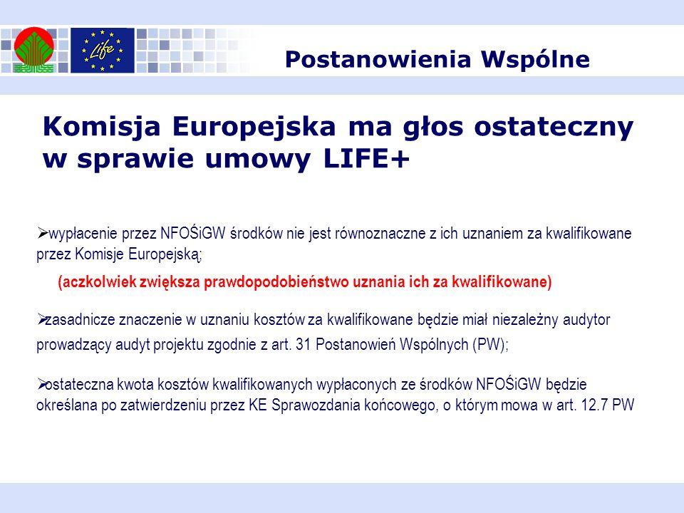 Komisja Europejska ma głos ostateczny w sprawie umowy LIFE+