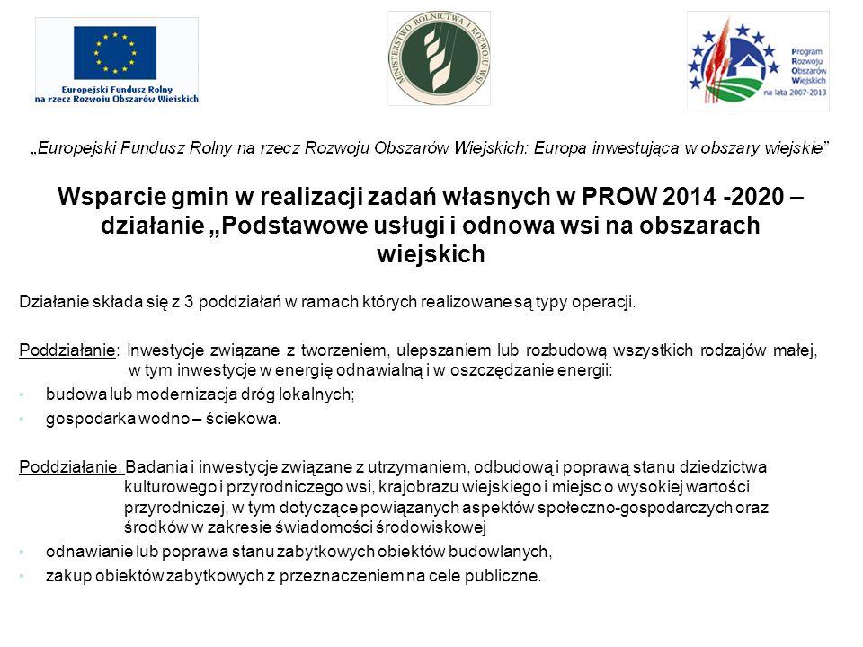 """Wsparcie gmin w realizacji zadań własnych w PROW 2014 -2020 – działanie """"Podstawowe usługi i odnowa wsi na obszarach wiejskich"""