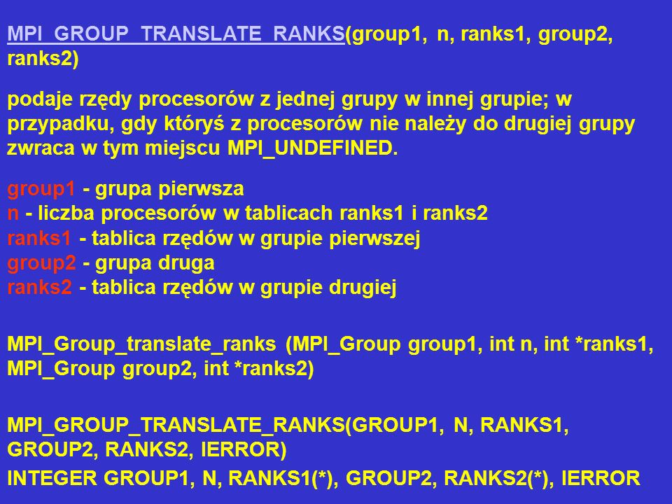 MPI_GROUP_TRANSLATE_RANKS(group1, n, ranks1, group2, ranks2)