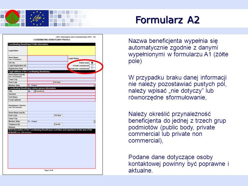 Formularz A2 Nazwa beneficjenta wypełnia się automatycznie zgodnie z danymi wypełnionymi w formularzu A1 (żółte pole)