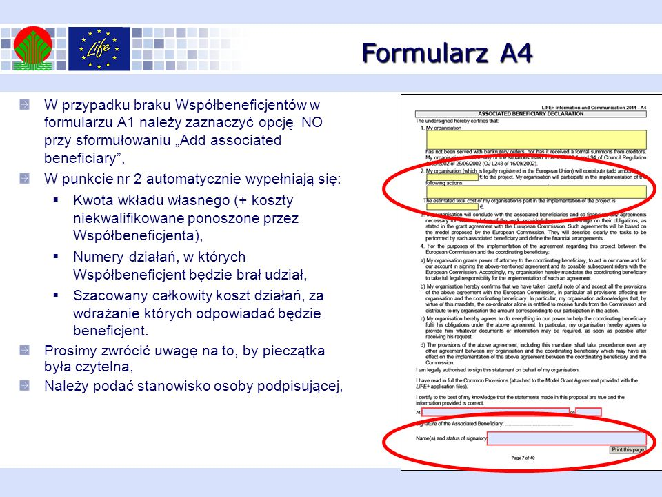 """Formularz A4 W przypadku braku Współbeneficjentów w formularzu A1 należy zaznaczyć opcję NO przy sformułowaniu """"Add associated beneficiary ,"""